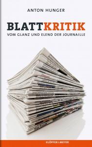 """Das Buch """"Blattkritik"""" von Anton Hunger kostet rund 20 Euro."""